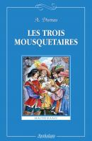 Les trois mousquetaires / Три мушкетера - Александр Дюма Мастер-класс (Антология)