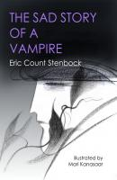 The Sad Story of a Vampire - Eric Stenbock