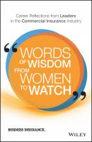 Words of Wisdom from Women to Watch. Career Reflections from Leaders in the Commercial Insurance Industry - Business Insurance