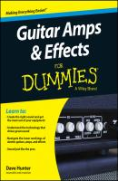Guitar Amps and Effects For Dummies - Dave  Hunter