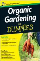 Organic Gardening for Dummies - Sue  Fisher