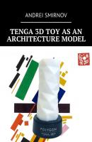 Tenga 3D Toy as an Architecture Model - Andrei Smirnov