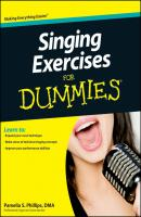 Singing Exercises For Dummies - Pamelia Phillips S.