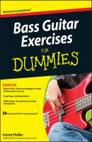 Bass Guitar Exercises For Dummies - Patrick  Pfeiffer