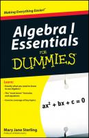 Algebra I Essentials For Dummies - Mary Sterling Jane