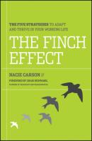 The Finch Effect. The Five Strategies to Adapt and Thrive in Your Working Life - Nacie  Carson