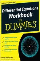 Differential Equations Workbook For Dummies - Steven Holzner