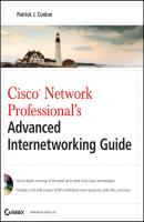 Cisco Network Professional's Advanced Internetworking Guide (CCNP Series) - Patrick Conlan J.