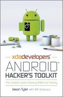 XDA Developers' Android Hacker's Toolkit. The Complete Guide to Rooting, ROMs and Theming - Jason  Tyler