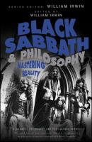 Black Sabbath and Philosophy. Mastering Reality - William  Irwin
