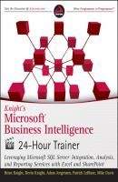 Knight's Microsoft Business Intelligence 24-Hour Trainer - Mike  Davis