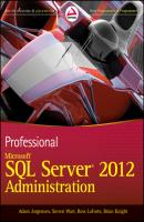 Professional Microsoft SQL Server 2012 Administration - Brian  Knight