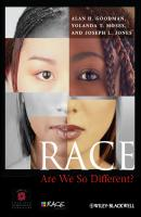 Race. Are We So Different? - Alan Goodman H.