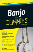 Banjo For Dummies. Book + Online Video and Audio Instruction - Bill  Evans
