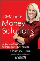 Morningstar's 30-Minute Money Solutions. A Step-by-Step Guide to Managing Your Finances - Christine  Benz