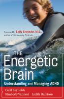 The Energetic Brain. Understanding and Managing ADHD - Kimberly Vannest J.