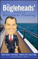 The Bogleheads' Guide to Retirement Planning - Taylor  Larimore