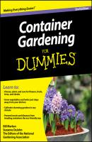 Container Gardening For Dummies - Suzanne  DeJohn