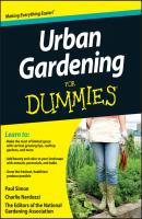 Urban Gardening For Dummies - Charlie  Nardozzi