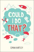 Could I Do That? - Simon  Hartley