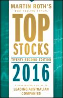 Top Stocks 2016. A Sharebuyer's Guide to Leading Australian Companies - Martin  Roth