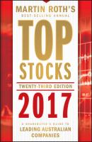 Top Stocks 2017. A Sharebuyer's Guide to Leading Australian Companies - Martin  Roth