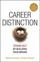 Career Distinction. Stand Out by Building Your Brand - William  Arruda