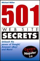501 Web Site Secrets. Unleash the Power of Google, Amazon, eBay and More - Michael  Miller
