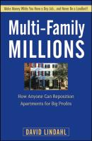 Multi-Family Millions. How Anyone Can Reposition Apartments for Big Profits - David  Lindahl