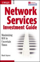 Network Services Investment Guide. Maximizing ROI in Uncertain Times - Mark  Gaynor