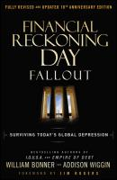 Financial Reckoning Day Fallout. Surviving Today's Global Depression - Will  Bonner