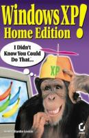 Windows XP Home Edition!. I Didn't Know You Could Do That... - Sandra Gookin Hardin