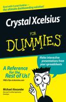 Crystal Xcelsius For Dummies - Michael  Alexander