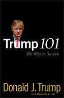 Trump 101. The Way to Success - Meredith  McIver