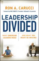 Leadership Divided. What Emerging Leaders Need and What You Might Be Missing - Mike  Roberts