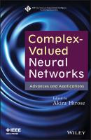 Complex-Valued Neural Networks. Advances and Applications - Akira  Hirose