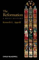 The Reformation. A Brief History - Kenneth Appold G.