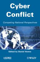 Cyber Conflict. Competing National Perspectives - Daniel  Ventre