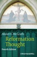 Reformation Thought. An Introduction - Alister E. McGrath