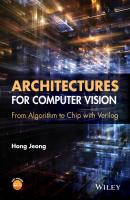 Architectures for Computer Vision. From Algorithm to Chip with Verilog - Hong  Jeong