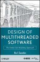 Design of Multithreaded Software. The Entity-Life Modeling Approach - Bo Sandén I.