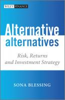 Alternative Alternatives. Risk, Returns and Investment Strategy - Sona  Blessing