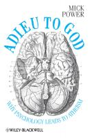 Adieu to God. Why Psychology Leads to Atheism - Mick  Power