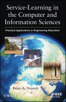 Service-Learning in the Computer and Information Sciences. Practical Applications in Engineering Education - Brian Nejmeh A.