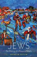 Jews. The Making of a Diaspora People - Irving M. Zeitlin