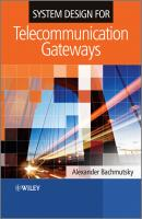 System Design for Telecommunication Gateways - Alexander  Bachmutsky