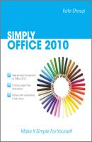 SIMPLY Office 2010 - Kate  Shoup