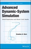 Advanced Dynamic-System Simulation. Model Replication and Monte Carlo Studies - Granino Korn A.