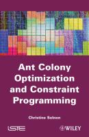 Ant Colony Optimization and Constraint Programming - Christine  Solnon