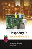 Raspberry Pi Hardware Projects 2 - Robinson Andrew